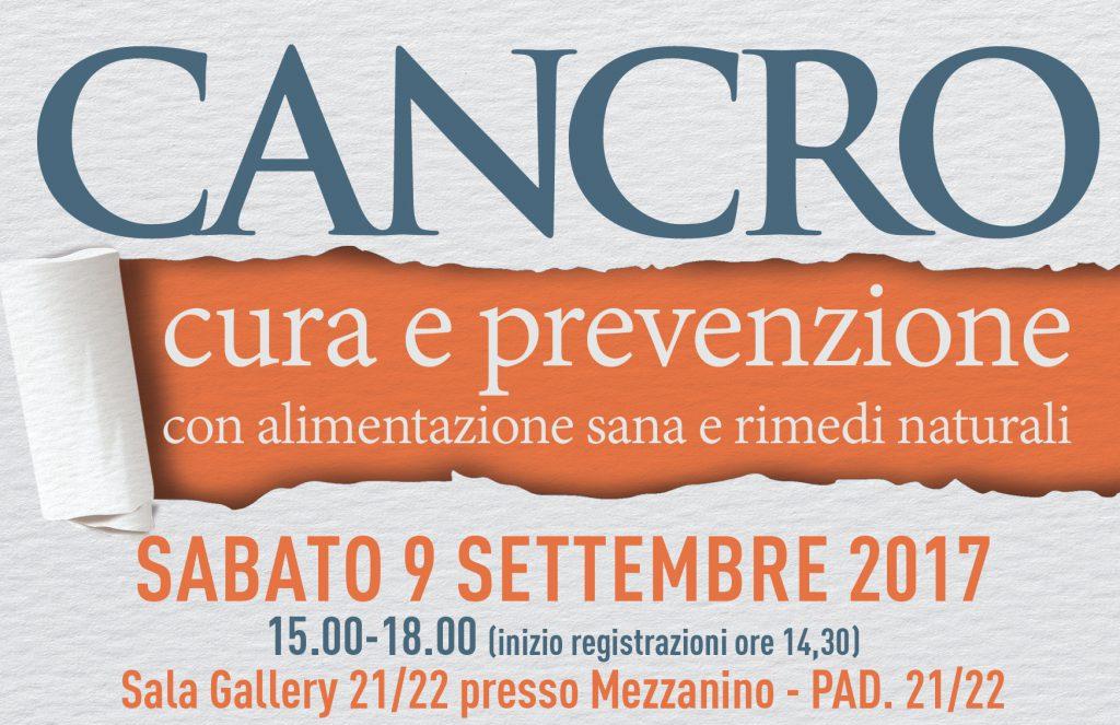 Cancro: cura e prevenzione con alimentazione sana e rimedi naturali